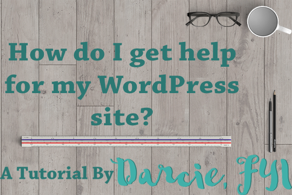 How do I get help for my WordPress site?